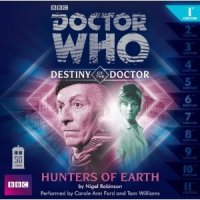 Destiny of the Doctor 1: Hunters of Earth