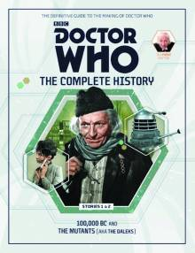 Doctor Who Complete History Volume 1