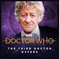 Don't forget the Third Doctor offers