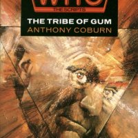 Doctor Who: The Scripts - The Tribe of Gum