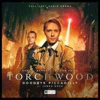 Torchwood: Goodbye Piccadilly review