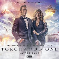 Torchwood One - Latter Days review