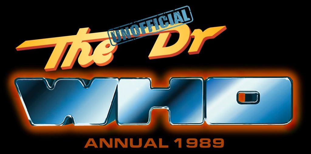 Unofficial Dr Who Annual 1989